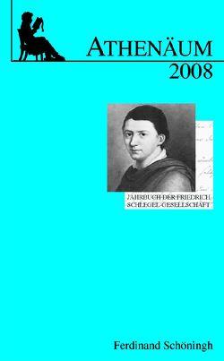 Athenäum Jahrbuch der Friedrich Schlegel-Gesellschaft von Breuer,  Ulrich, Wegmann,  Nikolaus
