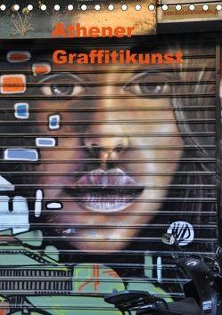 Athener Graffitikunst (Tischkalender 2018 DIN A5 hoch) von Photography,  X-andra