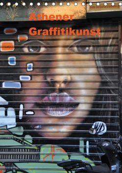 Athener Graffitikunst (Tischkalender 2019 DIN A5 hoch) von Photography,  X-andra
