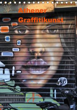 Athener Graffitikunst (Tischkalender 2020 DIN A5 hoch) von Photography,  X-andra