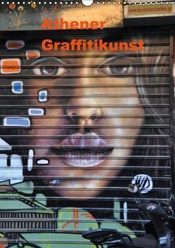 Athener Graffitikunst (Wandkalender 2018 DIN A3 hoch) von Photography,  X-andra