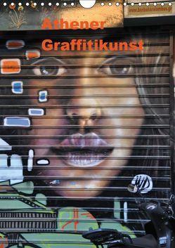 Athener Graffitikunst (Wandkalender 2019 DIN A4 hoch) von Photography,  X-andra
