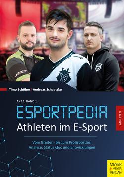 Athleten im E-Sport von Schätzke,  Andreas, Schöber,  Timo