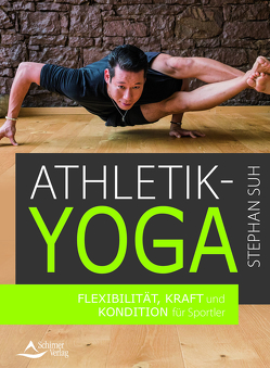 Athletik-Yoga von Suh,  Stephan