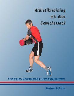 Athletiktraining mit dem Gewichtssack von Schurr,  Stefan
