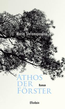 Athos der Förster von Prinzinger,  Michaela, Stefanopoulou,  Maria