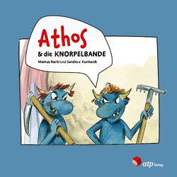 Athos & die Knorpelbande von Markus,  Rachl, von Kunhardt,  Sandra
