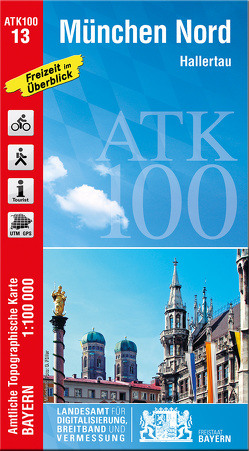 ATK100-13 München Nord (Amtliche Topographische Karte 1:100000) von Landesamt für Digitalisierung,  Breitband und Vermessung,  Bayern