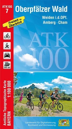 ATK100-7 Oberpfälzer Wald (Amtliche Topographische Karte 1:100000) von Landesamt für Digitalisierung,  Breitband und Vermessung,  Bayern