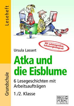 Atka und die Eisblume von Lassert,  Ursula