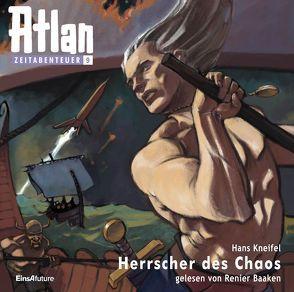 Atlan Zeitabenteuer MP3-CDs 09 – Herrscher des Chaos von Baaken,  Renier, Kneifel,  Hans
