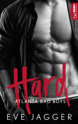 Atlanta Bad Boys – Hard von Jagger,  Eve, Krug,  Michael