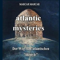 Atlantic mysteries von M.A.R.C.A.R.