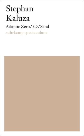 Atlantic Zero/3D/Sand von Kaluza,  Stephan