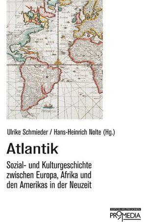 Atlantik von Nolte,  Hans H, Schmieder,  Ulrike
