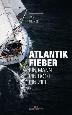 Atlantikfieber von Heinze,  Jan