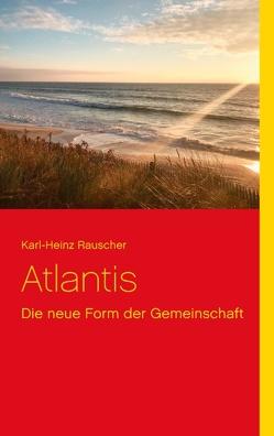 Atlantis von Rauscher,  Karl-Heinz