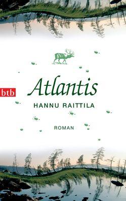 Atlantis von Moster,  Stefan, Raittila,  Hannu