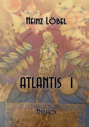 Atlantis I von Löbel,  Heinz