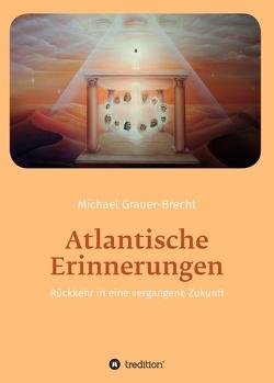 Atlantische Erinnerungen von Grauer-Brecht,  Michael