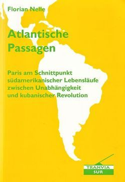 Atlantische Passagen von Nelle,  Florian