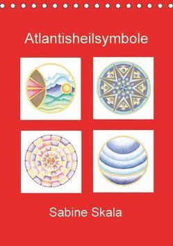 Atlantisheilsymbole (Tischkalender 2018 DIN A5 hoch) von Skala,  Sabine