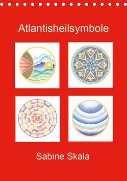 Atlantisheilsymbole (Tischkalender 2020 DIN A5 hoch) von Skala,  Sabine