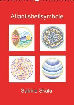 Atlantisheilsymbole (Wandkalender 2018 DIN A2 hoch) von Skala,  Sabine