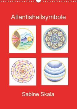 Atlantisheilsymbole (Wandkalender 2018 DIN A3 hoch) von Skala,  Sabine