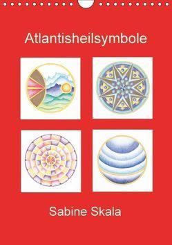 Atlantisheilsymbole (Wandkalender 2018 DIN A4 hoch) von Skala,  Sabine