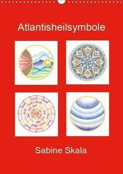 Atlantisheilsymbole (Wandkalender 2019 DIN A3 hoch) von Skala,  Sabine