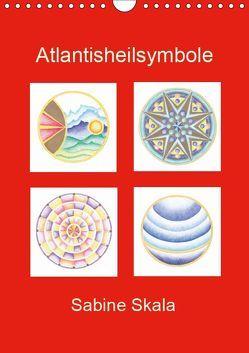 Atlantisheilsymbole (Wandkalender 2019 DIN A4 hoch) von Skala,  Sabine
