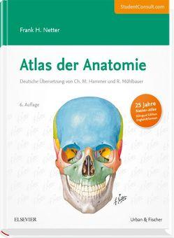 Atlas der Anatomie von Netter,  Frank H.