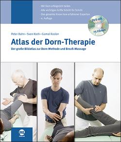 Atlas der Dorn-Therapie von Bahn,  Peter, Koch,  Sven, Raslan,  Gamal