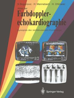Atlas der Farbdopplerechokardiographie von Bogunovic,  Nikola, Mannebach,  Hermann, Ohlmeier,  Harm