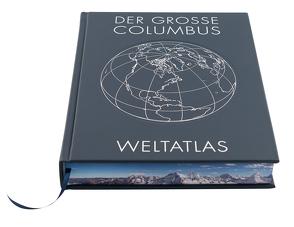 ATLAS / DER GROSSE COLUMBUS WELTATLAS
