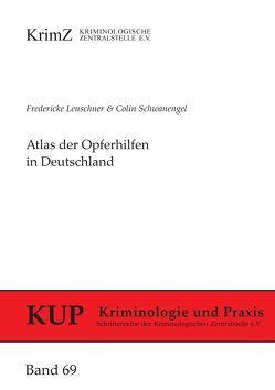 Atlas der Opferhilfen in Deutschland von Leuschner,  Fredericke, Schwanengel,  Colin
