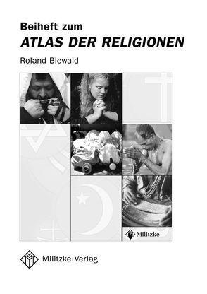 Atlas der Religionen von Biewald,  Roland