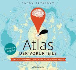 Atlas der Vorurteile von Brinkmann,  Martin, Fricker,  Christophe, Tsvetkov,  Yanko
