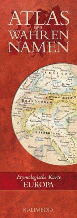 Atlas der Wahren Namen / Atlas der Wahren Namen – Europa von Hormes,  Stephan