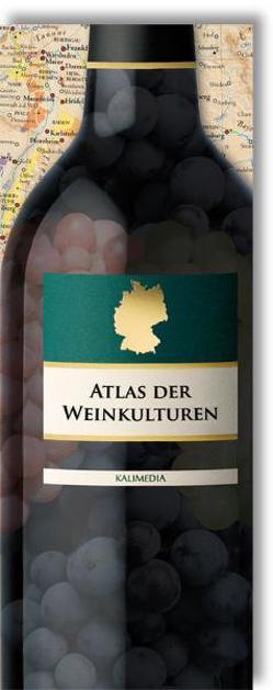 Atlas der Weinkulturen DEUTSCHLAND von Hormes,  Stephan, Peust,  Silke