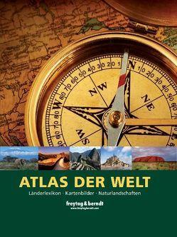 Atlas der Welt – Länderlexikon – Kartenbilder – Naturlandschaften von Freytag-Berndt und Artaria KG