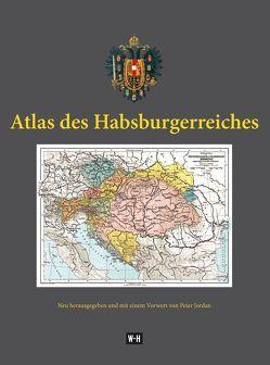 Atlas des Habsburgerreiches von Jordan,  Peter