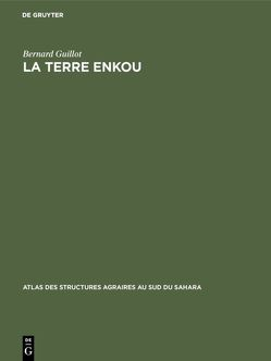La terre Enkou von Guillot,  Bernard