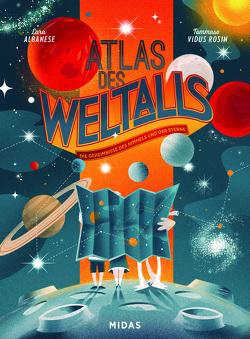 Atlas des Weltalls von Albanese,  Lara, Rosin,  Tommaso Vidus
