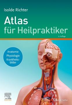 Atlas für Heilpraktiker von Richter,  Isolde
