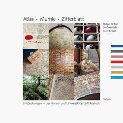 Atlas. Mumie. Zifferblatt von Helbig,  Holger, Köhl,  Stefanie, Lemke,  Marc