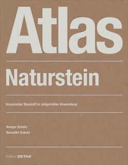 Atlas Naturstein von Schulz,  Ansgar, Schulz,  Benedikt