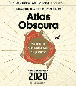 Atlas Obscura von Foer,  Joshua, Lohmann,  Kristin, Morton,  Ella, Thuras,  Dylan