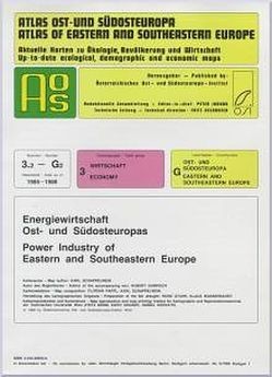 Atlas Ost- und Südosteuropa /Atlas of Eastern and Southeastern Europe…. / Nr 3: Wirtschaft /Economy / Energiewirtschaft Ost- und Südosteuropa /Power Industry of Eastern and Southeastern Europe von Gabrisch,  Hubert, Jordan,  Peter, Schappelwein,  Karl